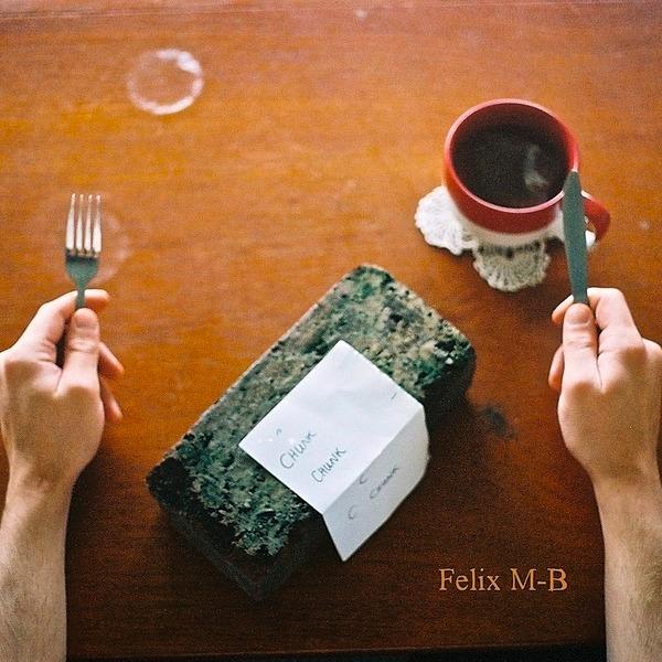 PLX051 • Felix M-B • Chunk (Limited Vinyl)
