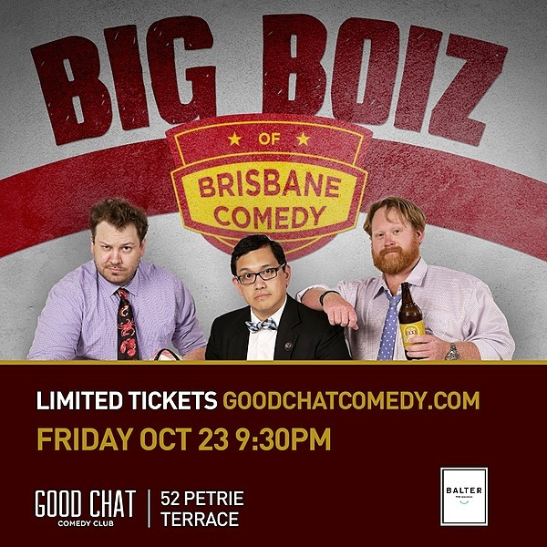 Get tickets to Big Boiz of Brisbane Comedy! [Oct 23rd]