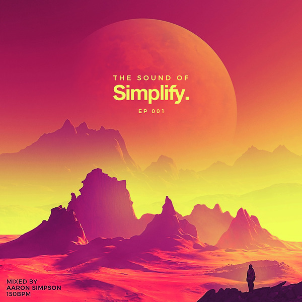 CONTINUOUS MIX - The Sound Of Simplify. - Episode 1