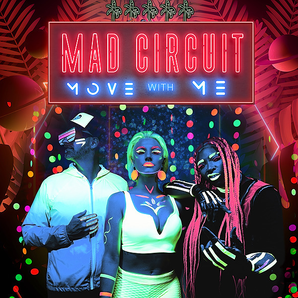 """@MADCIRCUIT MAD CIRCUIT NEW SINGLE """"MOVE WITH ME"""" on Spotify Link Thumbnail 