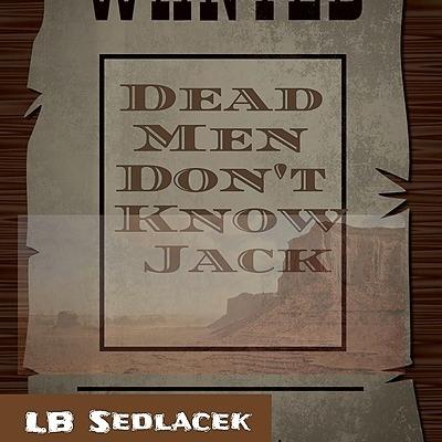 @lbsedlacek Dead Men Don't Know Jack Link Thumbnail   Linktree