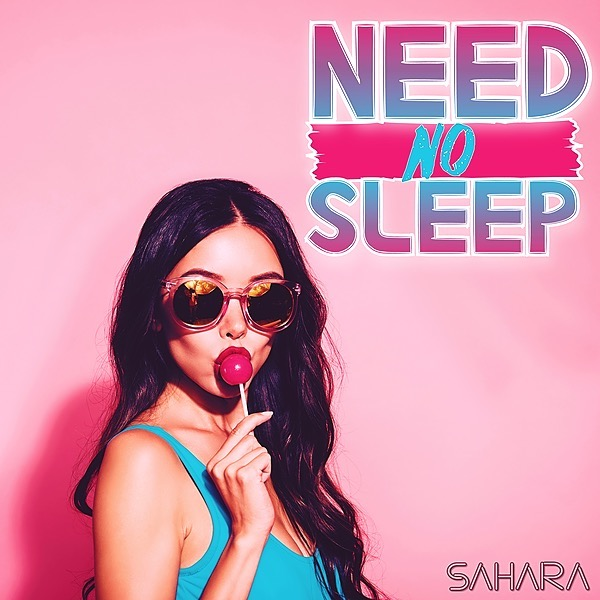 Welcome to @saharamusic NEED NO SLEEP IS OUT NOW! ❤️ Link Thumbnail | Linktree