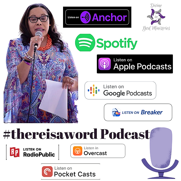 @DivineInGodMinistries #thereisword Podcast Link Thumbnail | Linktree