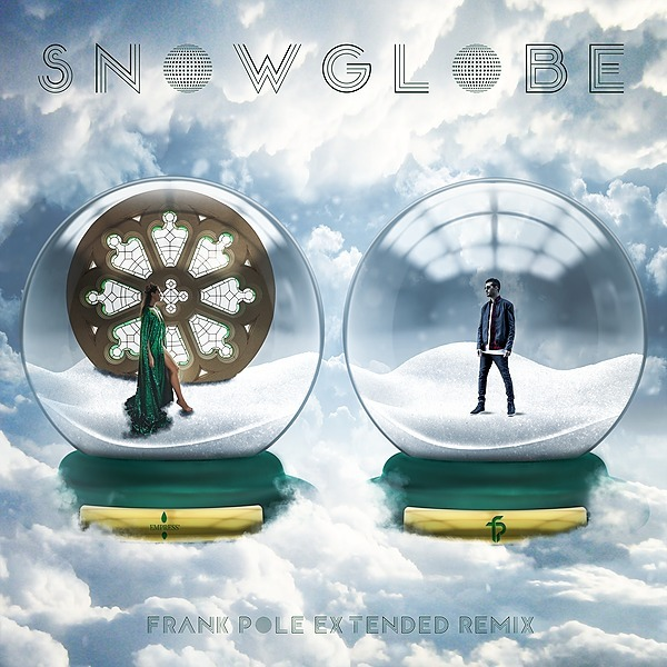 SnowGlobe Extended Remix - EMPRESS (Feat. Frank Pole) Apple Music