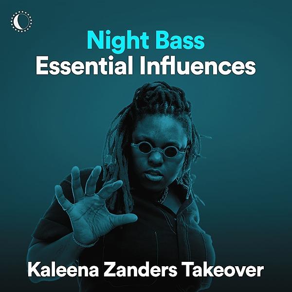 @kaleenazanders ESSENTIALS INFLUENCES NIGHT BASS SPOTIFY PLAYLIST Link Thumbnail | Linktree