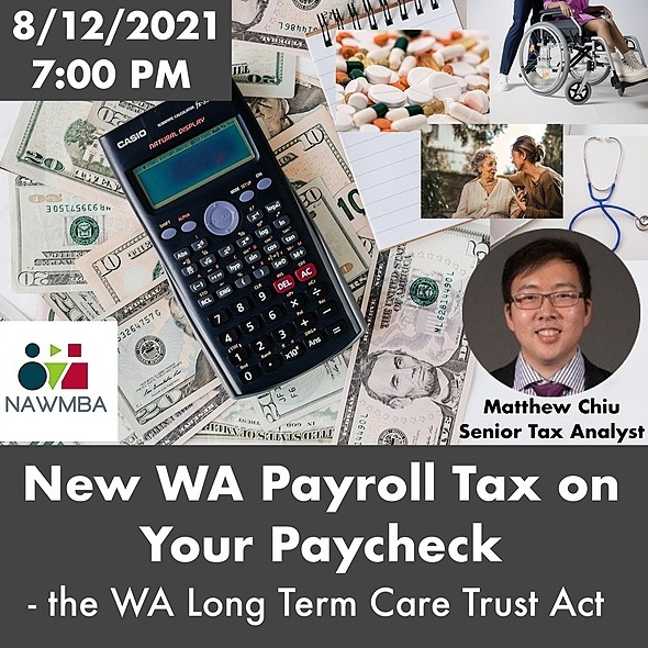 http://www.nawmbaseattle.org 8/12 (Thursday) at 7PM - New Payroll Tax on Your Paycheck (WA Long Term Care Trust Act ) Link Thumbnail | Linktree