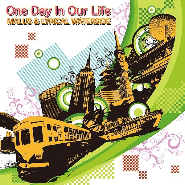 MALUS&LYRICALWATERSIDE - One Day In Our Life (Streaming)