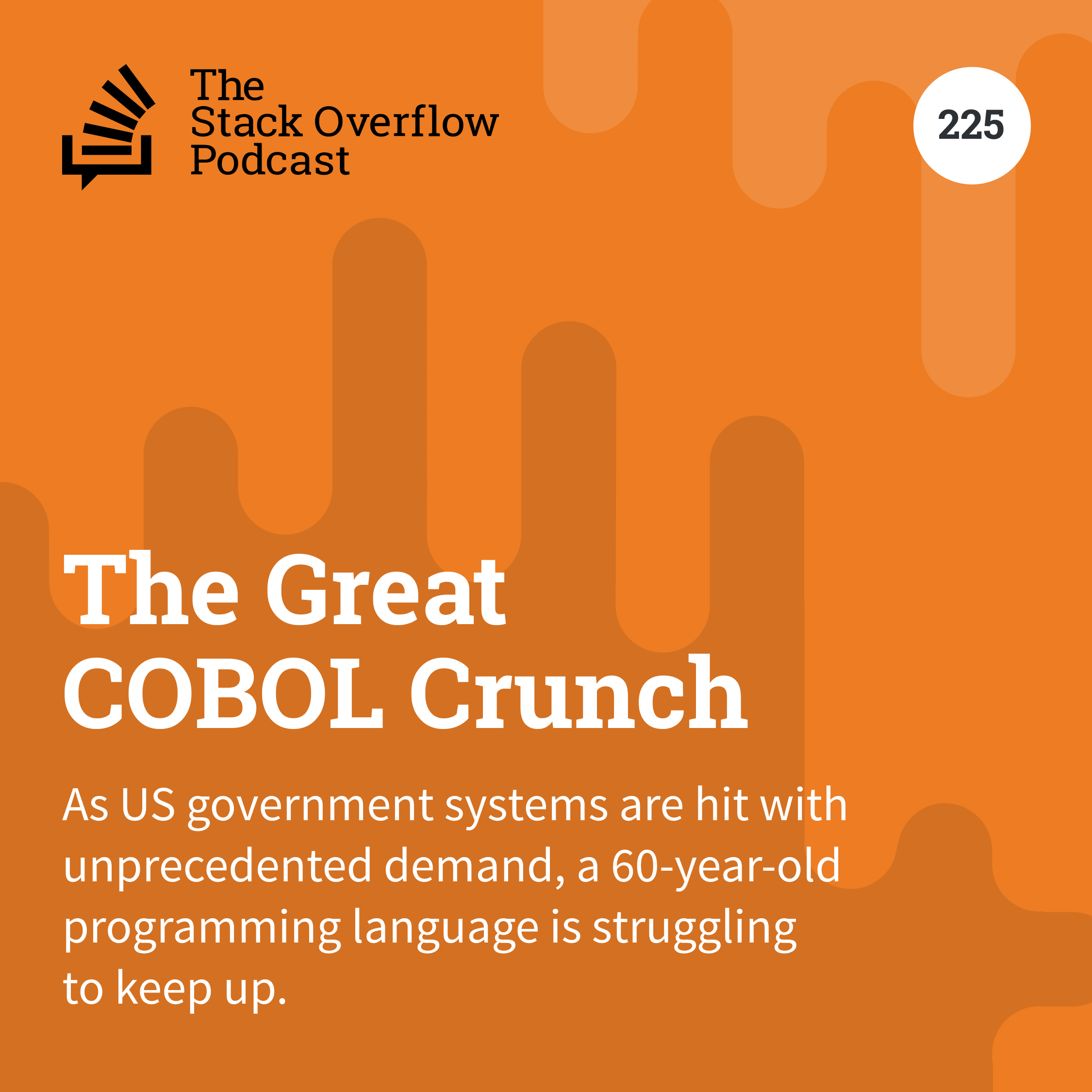Podcast 225: The Great COBOL Crunch