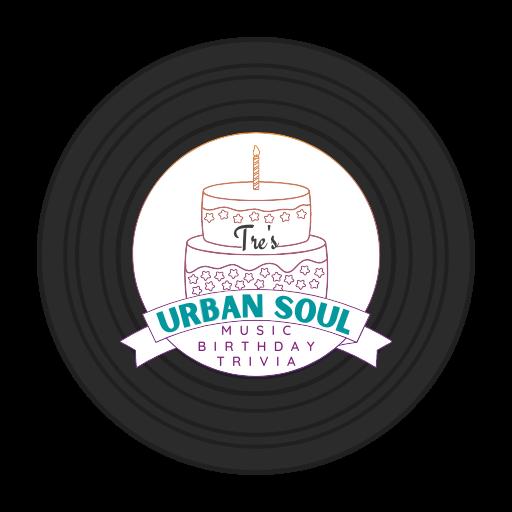 Tre's Urban Soul Music Birthday Trivia Blog