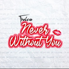 @iamthelove1 NEVER WITHOUT YOU Link Thumbnail   Linktree