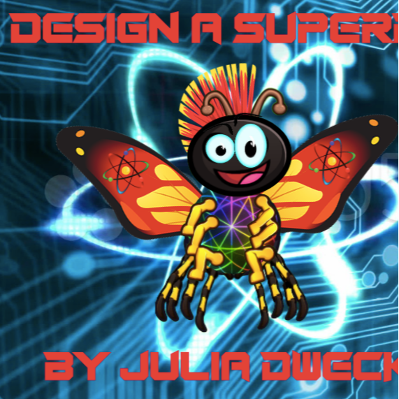 Design a Superhero Bug: Bugs for Good; Not Evil #STEAM fun!