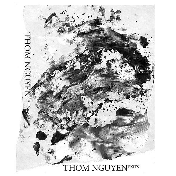 "Thom Nguyen ""Exits"" SIGE RECORDS"