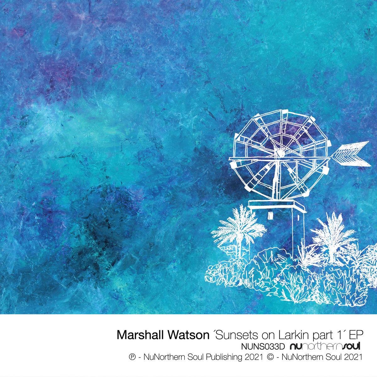 @PhatPhilCooper LISTEN : Marshall Watson - Sunsets on Larkin EP 1 Link Thumbnail | Linktree