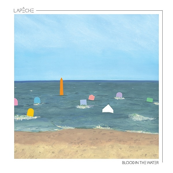 🩸🌊⚡️LAPÊCHE - Blood In The Water OUT NOW ON LP/STREAMING/DIGITAL!💥🎧