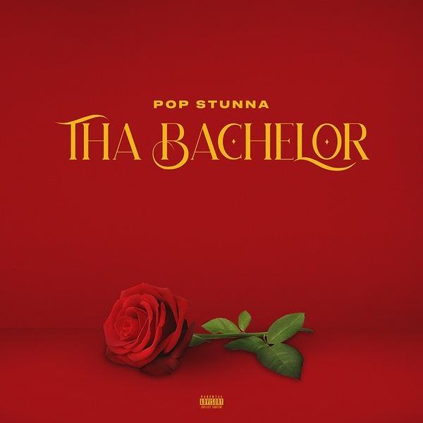 "@popstunna Stream ""Tha Bachelor"" Single here Link Thumbnail | Linktree"