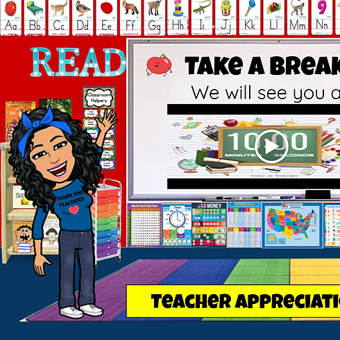 Teacher Appreciation Break Timer