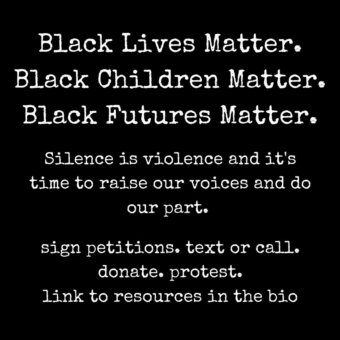 Black Lives Matter - Taking Action & Resources