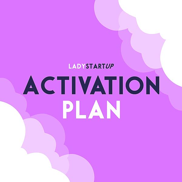WAITLIST: Lady Startup Activation Plan