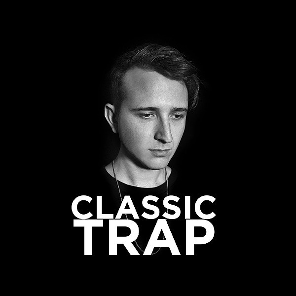 Trap Classics (Best Trap Songs of All Time)