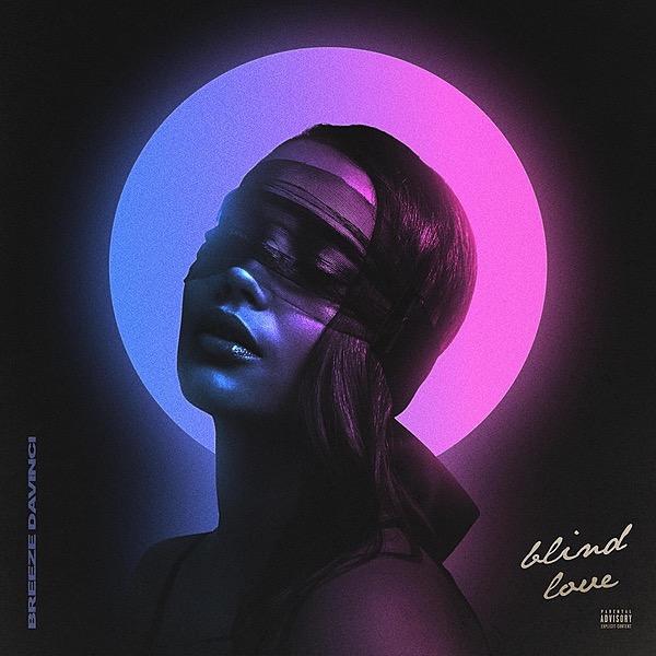 """Blind Love"" by Breeze Davinci"