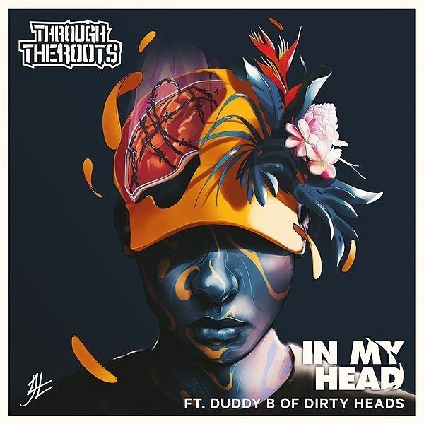 @Throughtheroots LISTEN NOW: In My Head ft. Duddy B of Dirty Heads Link Thumbnail   Linktree