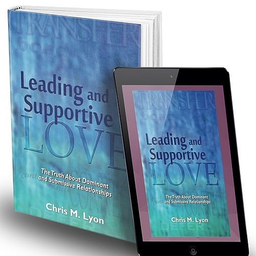 """Message: IG/FB/email My book for committed D/s relationships:  """"Leading and Supportive Love"""" Link Thumbnail 