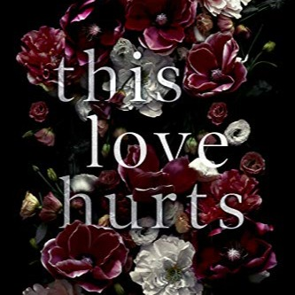 (NEW RELEASE!) This Love Hurts (a sinful and decadent thrilling romance) my darkest and sexiest trilogy in the Merciless world!