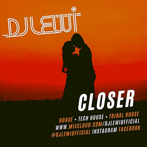 DJ Lewi Closer Mixtape