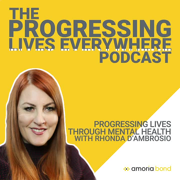 @mhir Rhonda D'Ambrosio on Amoria Bond's Progressing Lives Everywhere Podcast Link Thumbnail   Linktree