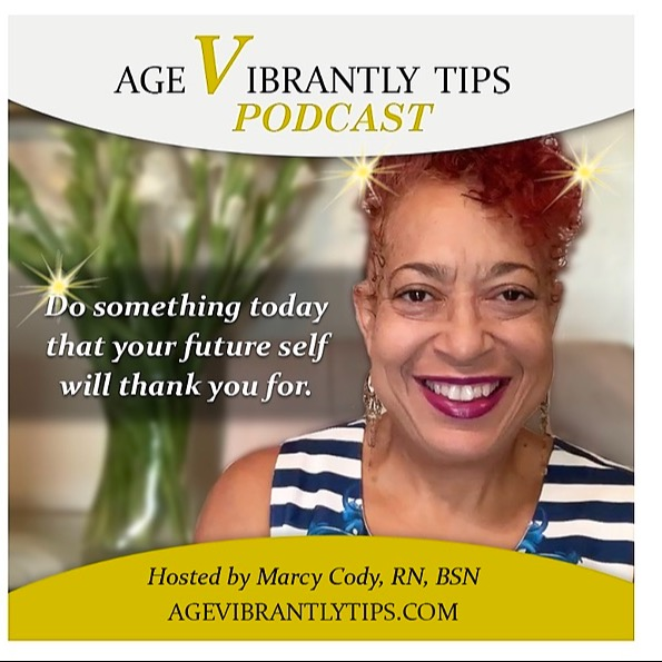 """Age Vibrantly Tips"" Podcast🗣"