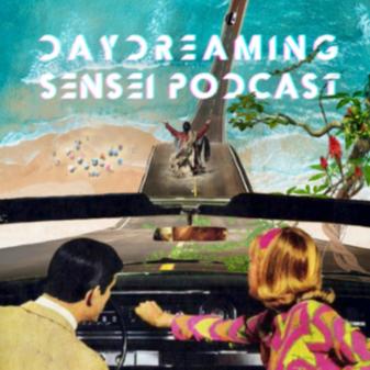 Daydreaming Sensei Daydreaming Sensei Podcast Link Thumbnail | Linktree