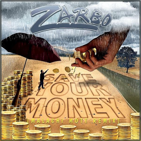 @Zarbo Play - Save Your Money (Malachi Mott Remix) Link Thumbnail | Linktree