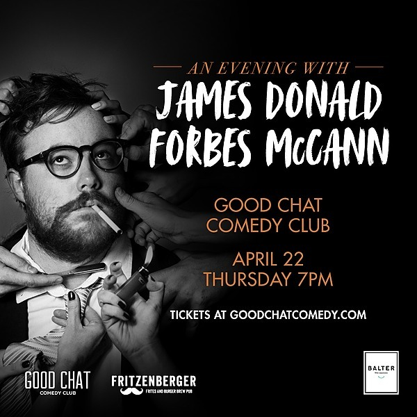 Get tickets to An Evening With | James Donald Forbes McCann [April 22]