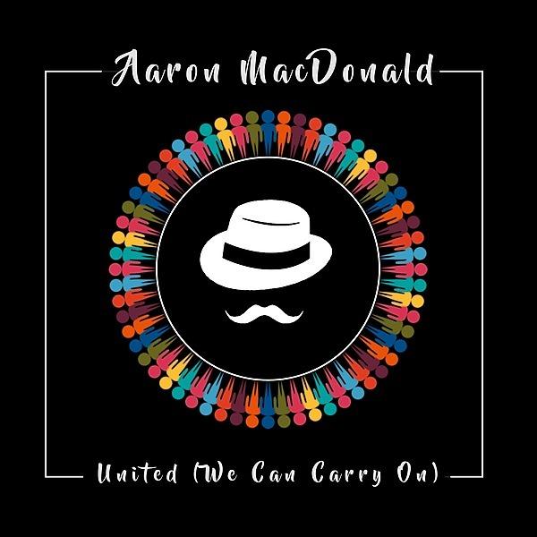"@aaronmacdonaldmusic Latest Single ""United (We Can Carry On)""  on Apple Music Link Thumbnail   Linktree"
