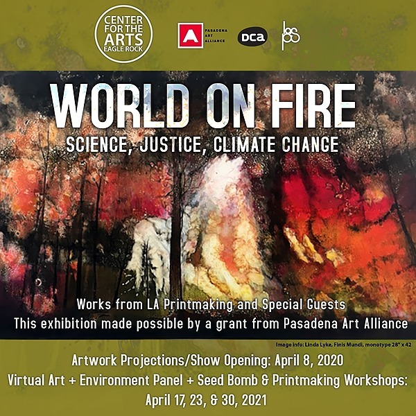 "VIEW: ""World on Fire"" Exhibition - April 8th through May 7th"
