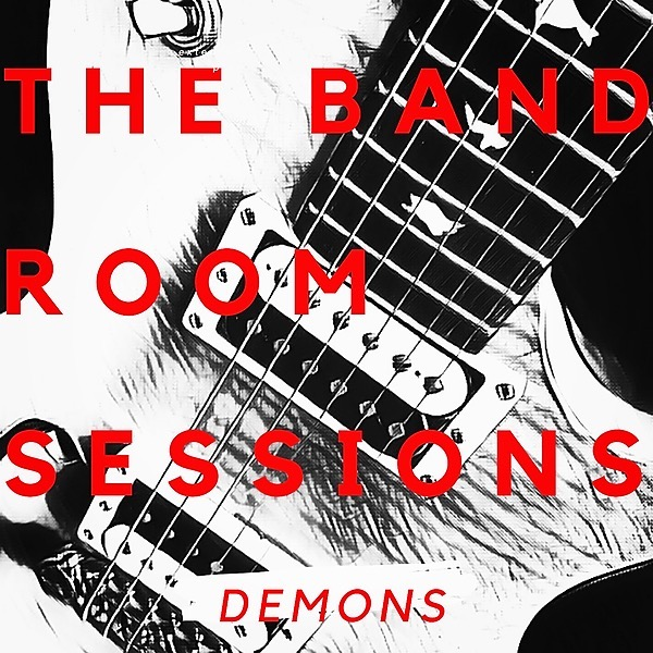 Demons The Band Room Sessions