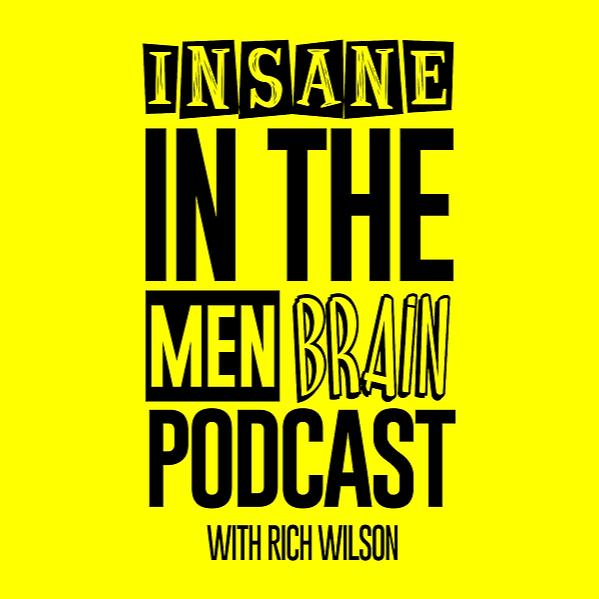 Rich Wilson Comedian Insane In The Men Brain Link Thumbnail | Linktree