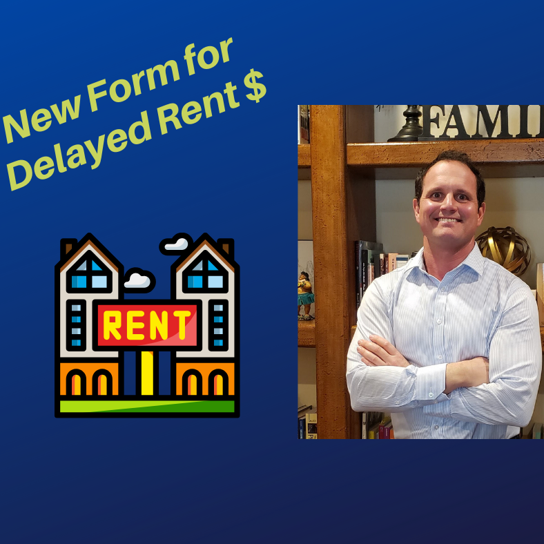 New Form for Delayed Rent $, Tenant not Paying!!