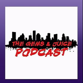 Episode 131 Interview w/ Gems & Juice Podcast