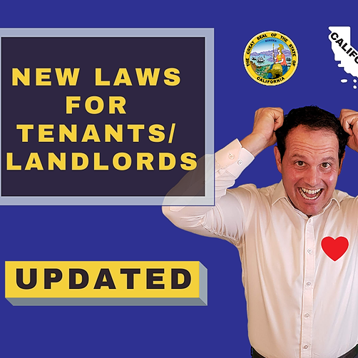 UPDATED: Dramatic upcoming legislation for landlords and tenants in CA!