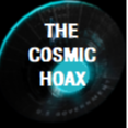 THE COSMIC HOAX: AN EXPOSÉ (TheCosmicHoax) Profile Image   Linktree