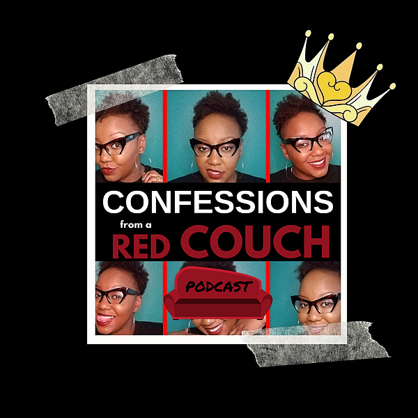 Confessions From A Red Couch Podcast