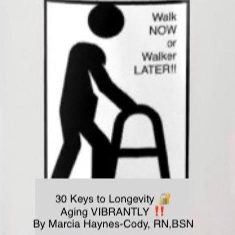"""""""Walk Now or Walker Later"""" PDF of ✅ Longevity Tips👍🏽"""