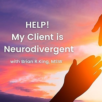 Brian Zensho King Join HELP! My Client is Neurodivergent Discussion Group  Link Thumbnail | Linktree