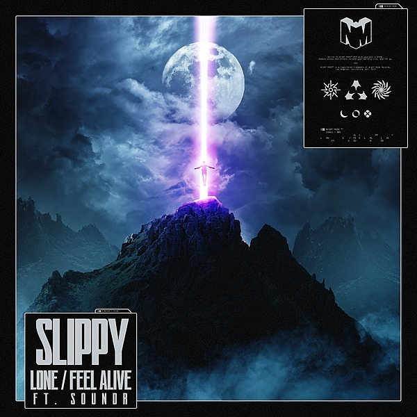 Slippy - Lone / Feel Alive Ft. Soundr [OUT NOW]