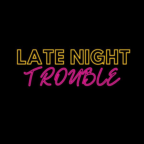 @latenighttrouble WEBSITE Link Thumbnail | Linktree