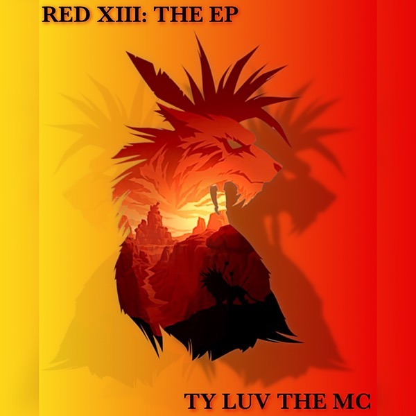 Ty Luv the MC 🔥RED XIII: THE EP🔥 Link Thumbnail | Linktree