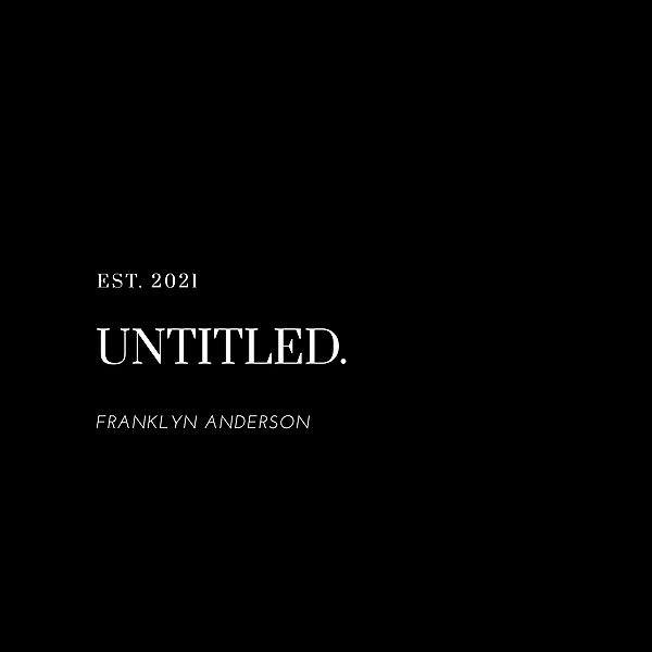 """Franklyn Anderson Stream My Single """"untitled."""" Link Thumbnail   Linktree"""