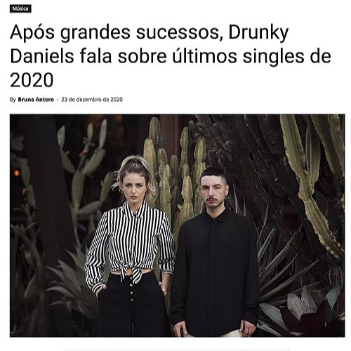 Para LER | Após grandes sucessos, Drunky Daniels fala sobre últimos singles de 2020