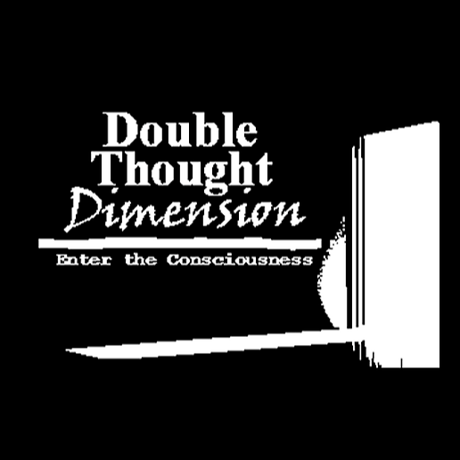 Double Thought Dimension (doublethoughtdimension1) Profile Image   Linktree